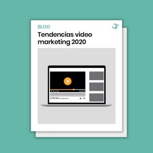 Tendencias video marketing 2020