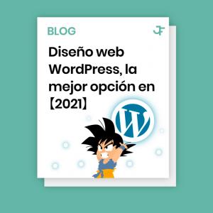 Diseño Web WordPress, la mejor opción en 2021